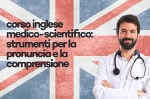 Inglese medico scientifico, corso residenziale 8 crediti ecm