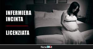 Licenziata perché incinta: infermiera perde il bambino in grembo